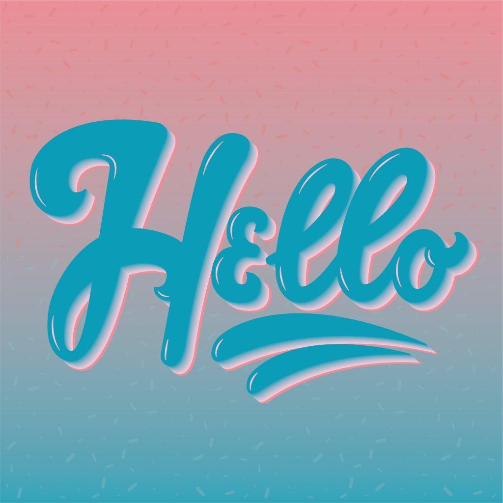La scritta Hello finita