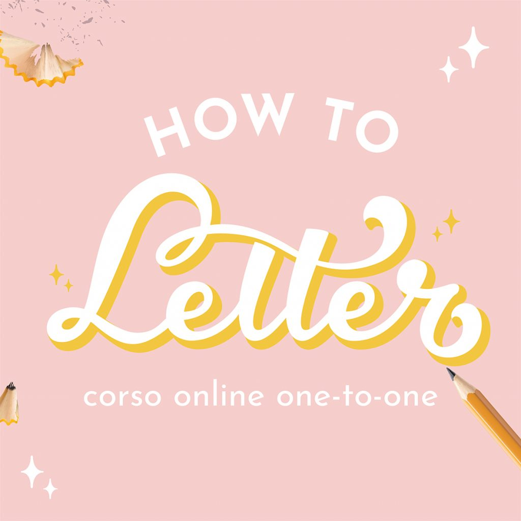 How to letter: corso online di lettering one-to-one